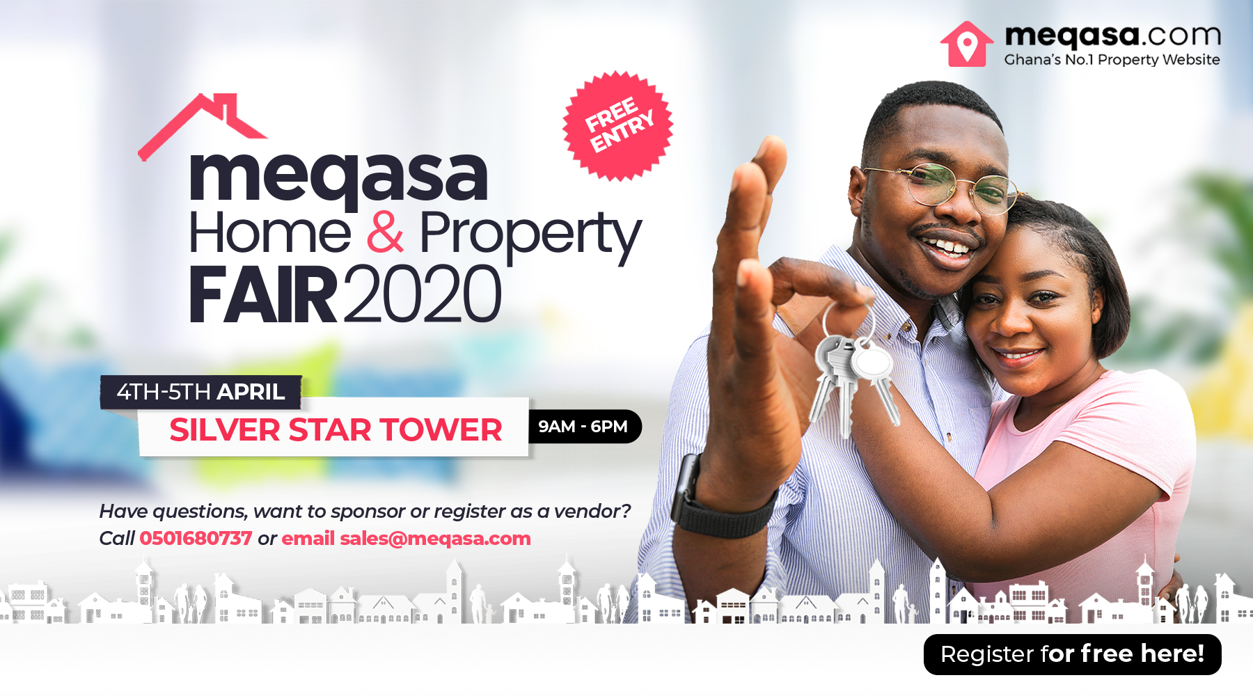Register for meqasa home & property fair 2020. 4th - 5th April 2020. silver star tower. 9am - 6pm. Free Entry